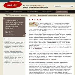 Le point sur la nouvelle législation européenne sur la protection des données