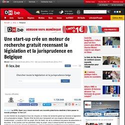Une start-up crée un moteur de recherche gratuit recensant la législation et la jurisprudence en Belgique - DH.be