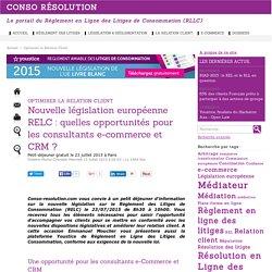 Opportunités legislatives de la E-CRM