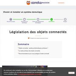 Objets connectés : législation et précautions - Ooreka