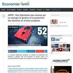 GDPR : Une législation peu connue qui va changer la gestion et la protection des données au niveau européen