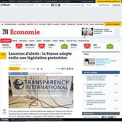 La France adopte une législation protectrice - Le Monde 6/02/14
