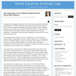 New Legislation on Sex Offender Registration for Out-of-State Offenses – North Carolina Criminal LawNorth Carolina Criminal Law