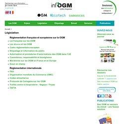 Législation - lois et réglementations sur les OGM