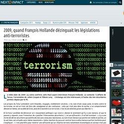 2009, quand François Hollande dézinguait les législations anti-terroristes