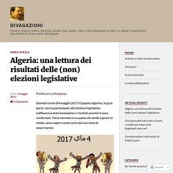 Algeria: una lettura dei risultati delle (non) elezioni legislative – Divagazioni