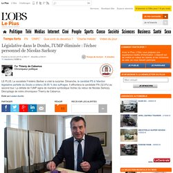 Législative dans le Doubs, l'UMP éliminée : l'échec personnel de Nicolas Sarkozy