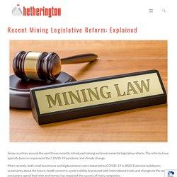 Recent Mining Legislative Reform: Explained - Hetherington