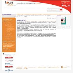 Article L 123-16-1 / Code de commerce - Partie législative / Les sources du droit comptable français / Cadre juridique de la normalisation comptable française