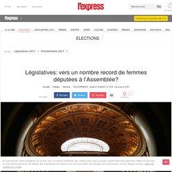 Législatives: vers un nombre record de femmes députées à l'Assemblée?