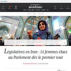 Législatives en Iran : 14 femmes élues au Parlement dès le premier tour