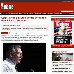 Législatives : Bayrou donné perdant à Pau ? Rien d'étonnant !