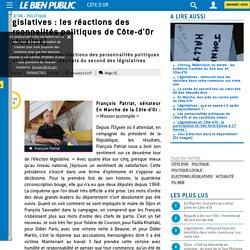 Législatives : les réactions des personnalités politiques de Côte-d'Or [Actualisé]