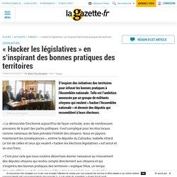 """""""Hacker les législatives"""" en s'inspirant des bonnes pratiques des territoires"""