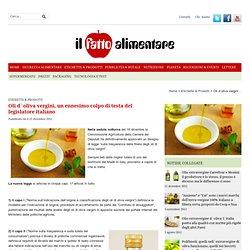 Oli d`oliva vergini, un ennesimo colpo di testa del legislatore italiano