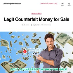 Legit Counterfeit Money for Sale