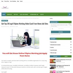Get Top 38 Legit Filipino Working Make Cash From Home Job Sites