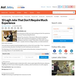 10 Legit Jobs That Don't Require Much Experience