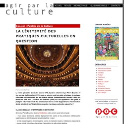 La légitimité des pratiques culturelles en question