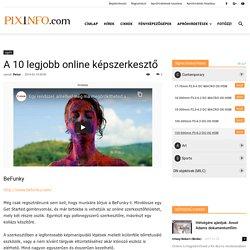 A 10 legjobb online képszerkesztő - Pixinfo.com