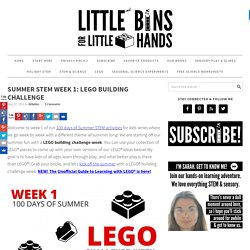 LEGO Building Challenge: Summer STEM Week 1 Camp
