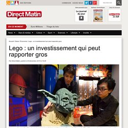 Lego : un investissement qui peut rapporter gros