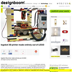 legobot 3D printer made entirely out of LEGO