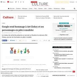 LeGoogle Doodle rend hommage à Art Clokey et son Gumby