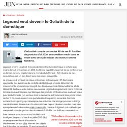Legrand veut devenir le Goliath de la domotique