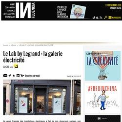 Le Lab by Legrand : la galerie électricité