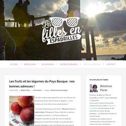 Les fruits et les légumes du Pays Basque : nos bonnes adresses !
