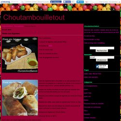 Nems aux légumes - Choutambouilletout