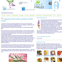 Légumes d'été confits, marinés à l'huile d'olive