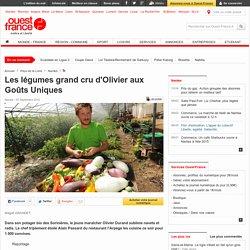 Les légumes grand cru d'Olivier aux Goûts Uniques
