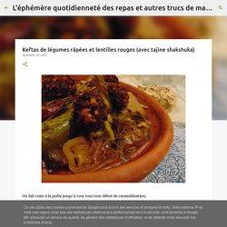 Keftas de légumes râpées et lentilles rouges (avec tajine shakshuka)