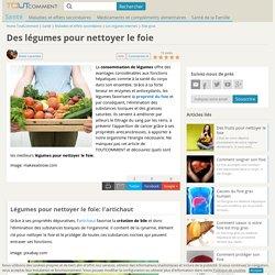 Des légumes pour nettoyer le foie - 6 images