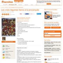 Les vrais légumes farcis à la provençale : Recette de Les vrais légumes farcis à la provençale