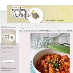 Ragoût de légumes aux épices douces, pois chiches et noix de cajou - Les recettes de Juliette