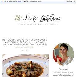 Délicieuse soupe de légumineuses aux champignons, un plat qui vous accompagnera tout l'hiver!