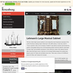 Lehmann's Large Musical Cabinet - The Royal Danish Collection