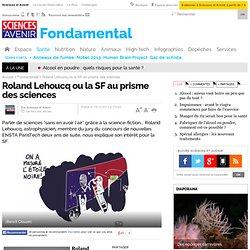Roland Lehoucq ou la SF au prisme des sciences