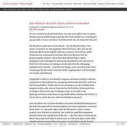 Der Mensch beginnt beim Lehrstuhlinhaber – Projekte : Zeitenspiegel Reportagen