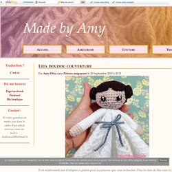 Leia doudou couverture - Made by Amy