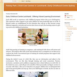 Early Childhood Centre Sydney: Early Childhood Centre Leichhardt : Offering Vibrant Learning Environment
