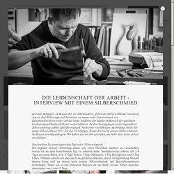 Die Leidenschaft der Arbeit - Interview mit einem Silberschmied