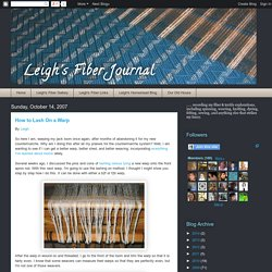Leigh's Fiber Journal: How to Lash On a Warp