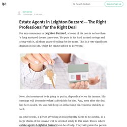 Estate Agents in Leighton Buzzard — The Right Professional for the Right Deal