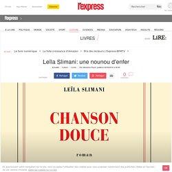 Leïla Slimani: une nounou d'enfer