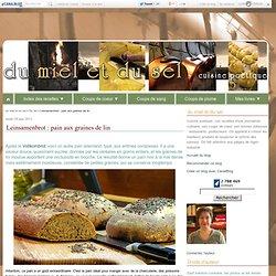 Leinsamenbrot : pain aux graines de lin