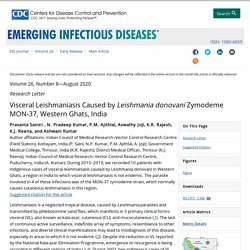 CDC EID - AOUT 2020 - Visceral Leishmaniasis Caused by Leishmania donovani Zymodeme MON-37, Western Ghats, India